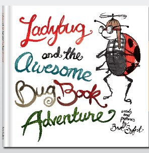 Cool Book: Ladybug and the Big Gross Bug Book Adventure