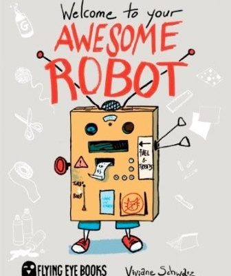 Welcome to Your Awesome Robot book