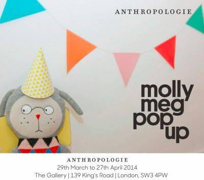Super News: Molly Meg pop-up shop at Anthropologie King's Road from 29th March to 27th April