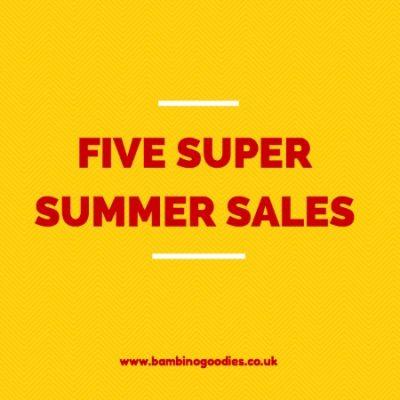 Five super summer sales