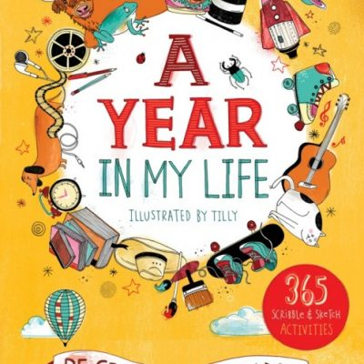 A Year in My Life: Be Creative Every Day