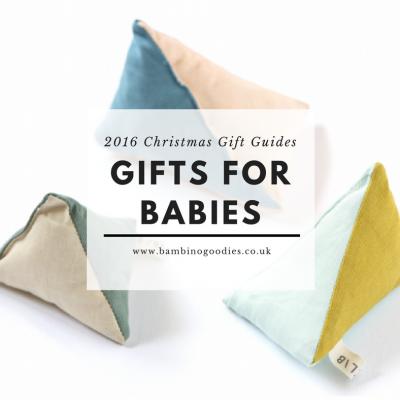 Christmas Gift Guide 2016: Babies
