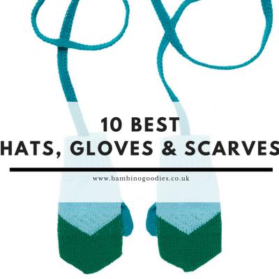 10 Best: Hats, Scarves & Gloves
