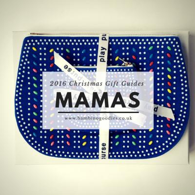 Christmas Gift Guide 2016: Mamas