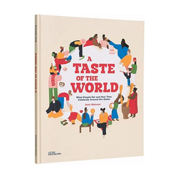 A Taste of the World