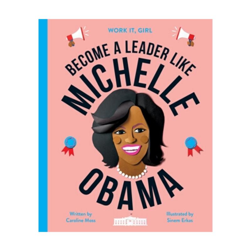 Work It Girl: Michelle Obama