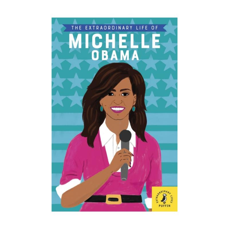 Extraordinary Michelle Obama