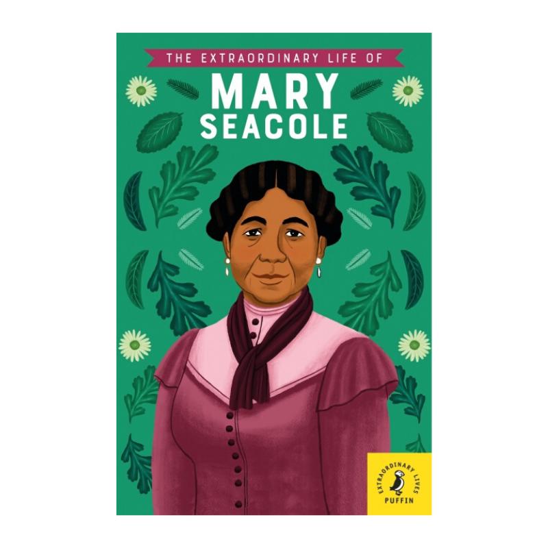 Extraordinary Mary Seacole