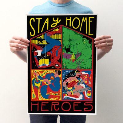Stay Home Heroes Print